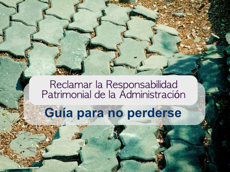 reclamar responsabilidad patrimonial administracion